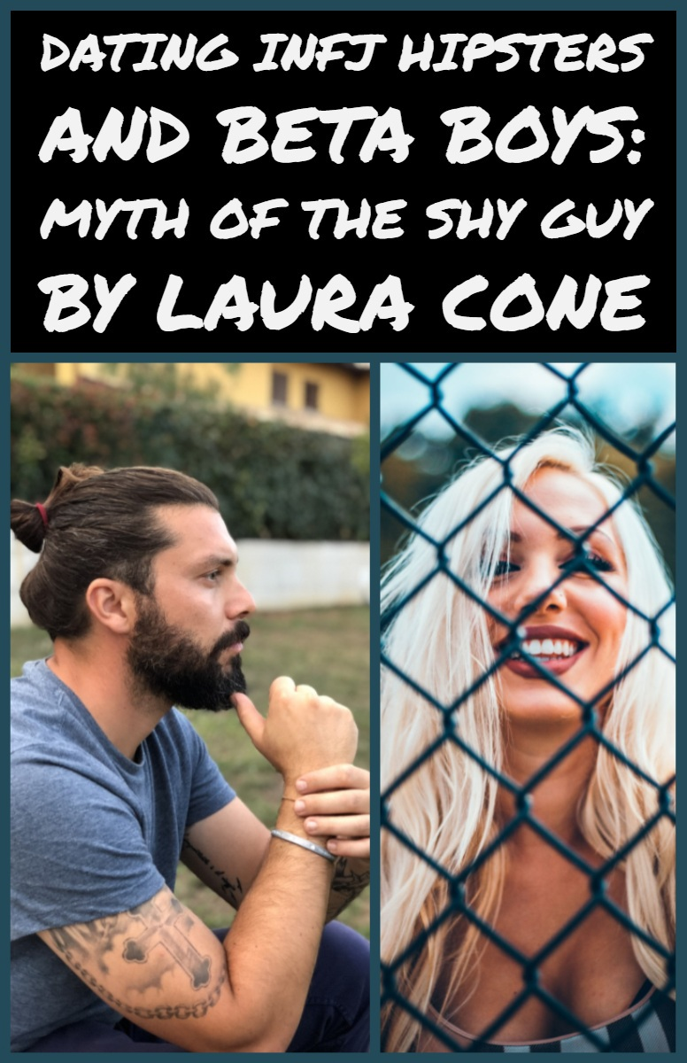 Dating INFJ Males: Myth of the Shy Guy - INFJ Girl